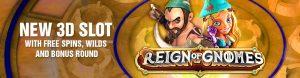 Reign of Gnomes 3D Slot
