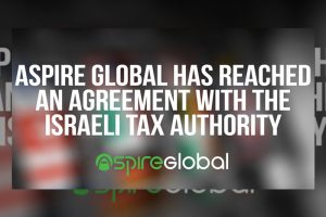 Aspire Global Chooses Israel Tax Dispute Settlement over Uncertainty
