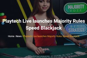 Playtech, GVC Debut Majority Rules Speed Blackjack Live Casino Title